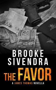 The Favor: A James Thomas Novella