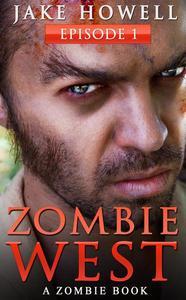Zombie West Episode 1
