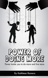 Power of Doing More