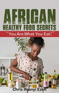 African Healthy Food Secrets