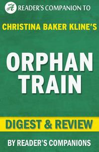 Orphan Train by Christina Baker Kline | Digest & Review