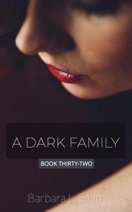 A Dark Family, Book 32