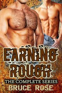 Earning Rough, The Complete Series