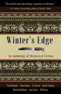 Winter's Edge: An Anthology of Historical Fiction
