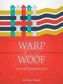 Warp and Woof: Weaving Community Life