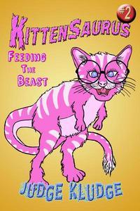 Kittensaurus - Feeding the Beast