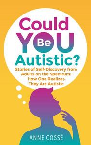 Could You Be Autistic?