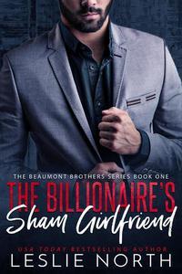 The Billionaire's Sham Girlfriend