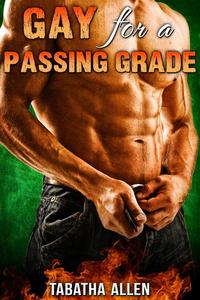 Gay for a Passing Grade
