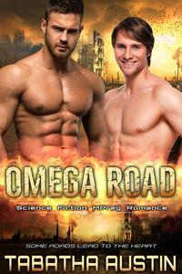 Omega Road: Science Fiction Mpreg Romance