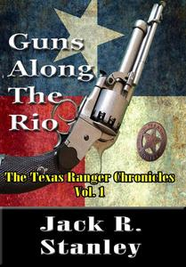 Guns Along The Rio