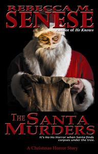 The Santa Murders: A Christmas Horror Story
