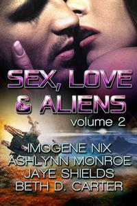 Sex, Love, and Aliens, Volume 2