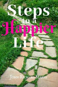 Steps To A Happier Life