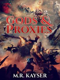 Gods & Proxies