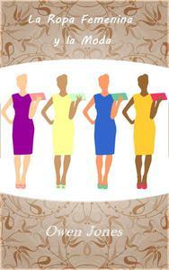 La Ropa Femenina y la Moda