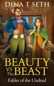 Zombie Kids Books : BEAUTY VS THE BEAST - Fables of the Undead
