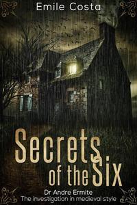 Secrets of the Six