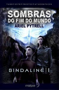 SOMBRAS DO FIM DO MUNDO   BINDALINĒ 1