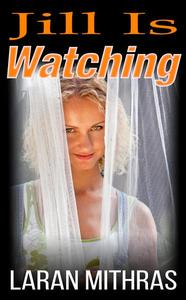 Jill Is Watching