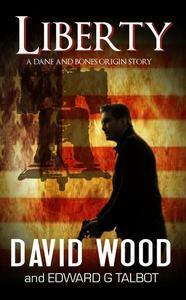 Liberty- A Dane and Bones Origin Story