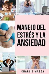 Manejo Del Estrés y La Ansiedad