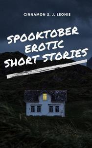 Spooktober Erotic Short Stories