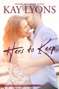Hers To Keep