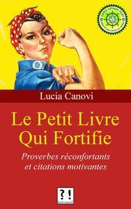 Le Petit Livre Qui Fortifie