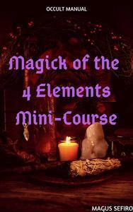 Magick of the 4 Elements Mini-Course