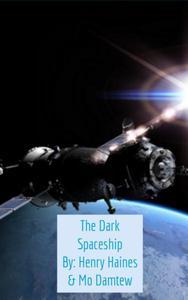 The Dark Spaceship