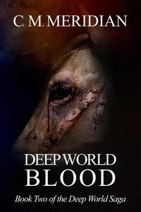 Deep World Blood