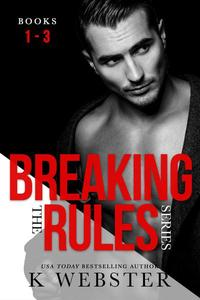 Breaking the Rules Series Box Set