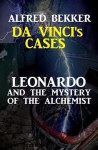 Leonardo and the Mystery of the Alchemist