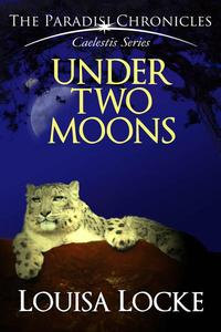 Under Two Moons: Paradisi Chronicles