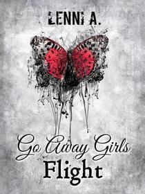 Go Away Girls: Flight