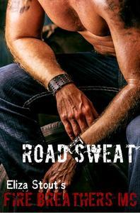 Road Sweat: Fire Breathers MC