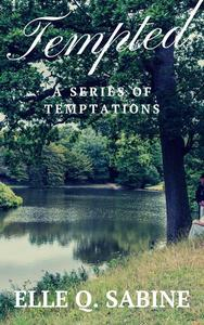 Tempted: A Series of Temptations