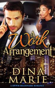A Work Arrangement: A BWWM Billionaire Romance