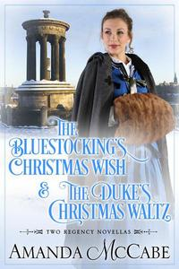 Christmas Wishes: Two Regency Christmas Novellas