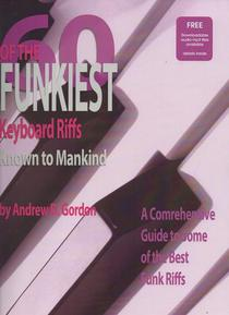 60 Of The Funkiest Keyboard Riffs Known To Mankind
