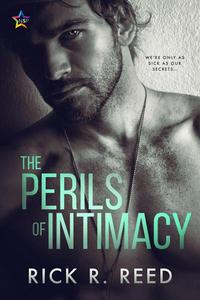 The Perils of Intimacy