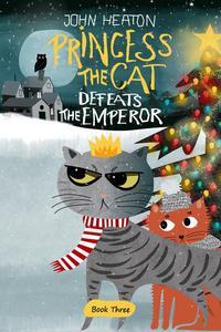 Princess the Cat Defeats the Emperor