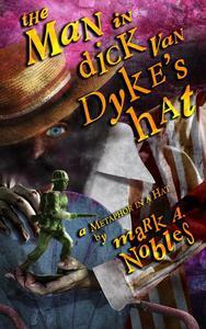 The Man in Dick Van Dyke's Hat