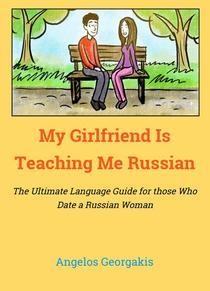 My Girlfriend Teaches Me Russian