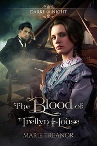 The Blood of Trellyn House