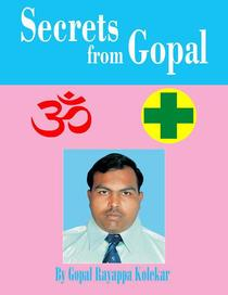 Secrets from Gopal