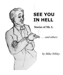 See You in Hell: Stories of Mr. L ... and others