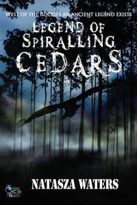 Legend of Spiralling Cedars