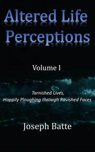 Altered Life Perceptions
